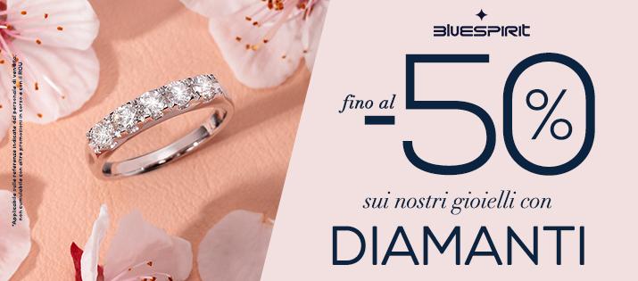 Promo fino al -50 Diamanti